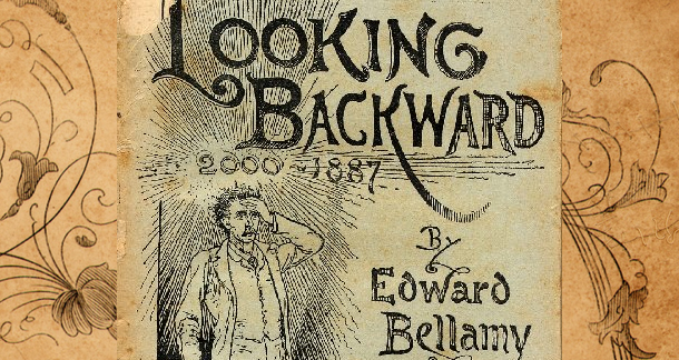 looking-backward-bellamy